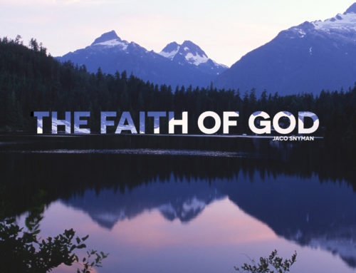 The Faith of God