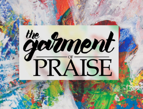 The Garment of Praise