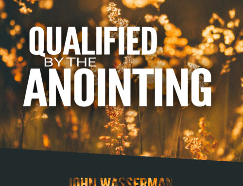 Qualified by the Anointing